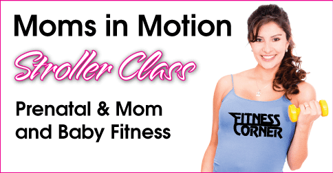moms in motion Fitness Corner